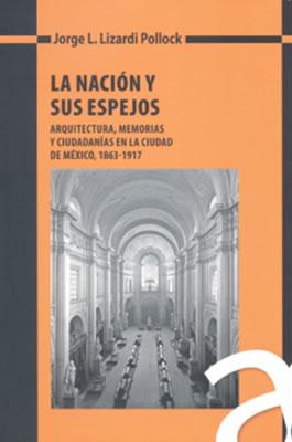 Cubierta del libro La Nación y sus Espejos