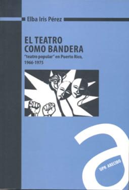 Cubierta del libro El Teatro como Bandera